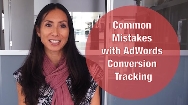 Common Mistakes with AdWords Conversion Tracking